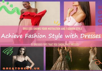 Achieve Fashion Style with Dresses