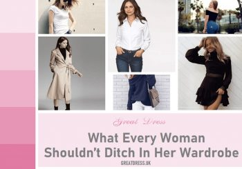 What Every Woman Shouldn't Ditch In Her Wardrobe